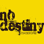 No Destiny - Loxodrome
