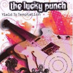 Yield To Temptation - Lucky Punch