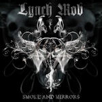 Smoke And Mirros - Lynch Mob