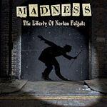 The Liberty Of Norton Folgate - Madness
