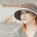 Das Glück kann fliegen - Marion Maerz