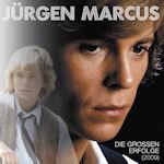 Die großen Erfolge (2009) - Jürgen Marcus