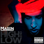 The High End Of Low - Marilyn Manson