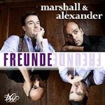 Freunde - Marshall + Alexander