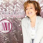 Du hast mich geküsst - Monika Martin
