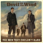 Devil On The Wind - The Men They Couldn