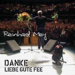 Danke, liebe gute Fee - Reinhard Mey