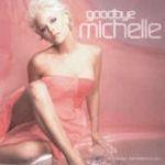 Goodbye Michelle - Michelle
