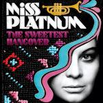 The Sweetest Hangover - Miss Platnum