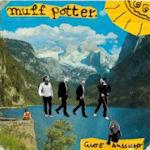 Gute Aussicht - Muff Potter.
