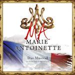 Marie Antoinette (Deutsche Originaufnahme) - Musical