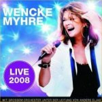 Live 2008 - Wencke Myhre