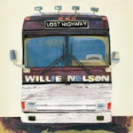 Lost Highway - Willie Nelson