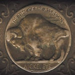 The Time Of The Assassins - Nickel Eye