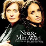 There Must Be Another Way - {Noa} + Mira Awad