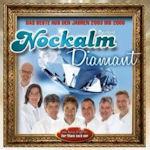 Nockalm Diamant - Das Beste aus den Jahren 2003 bis 2008  - Nockalm Quintett