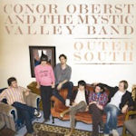 Outer South - Conor Oberst + the Mystic Valley Band