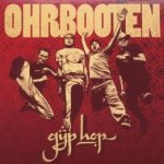 Gyp Hop - Ohrbooten