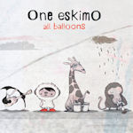 All Balloons - One Eskimo