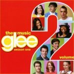 Glee - The Music - Season One - Volume 2 - Soundtrack
