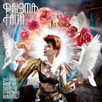 Do You Want The Truth Or Something Special - Paloma Faith
