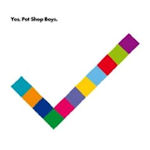 Yes - Pet Shop Boys