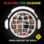 Songs Around The World - Playing For Change