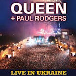Live In Ukraine - {Queen} + {Paul Rodgers}