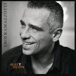 Alas y raices - Eros Ramazzotti