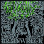 Brainwreck - Ramming Speed
