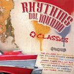 Classics - Rhythms Del Mundo