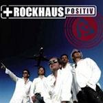 Positiv - Rockhaus
