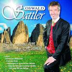 Ich träume von der Heimat - Die großen Erfolge - Oswald Sattler