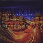 Carving Desert Canyons - Scale The Summit