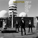 Under The Radar Over The Top - Scooter