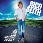 Ich zeig dir meine Welt - Rico Seith