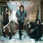 Tri-Polar - Sick Puppies
