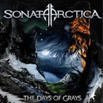 The Days Of Grays - Sonata Arctica
