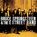 Greatest Hits - Bruce Sprinsteen + the E-Street Band
