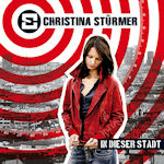 In dieser Stadt - Christina Stürmer