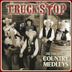 Die gr��ten Country Medleys - Truck Stop