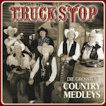 Die größten Country Medleys - Truck Stop