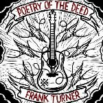 Poetry Of The Deed - Frank Turner