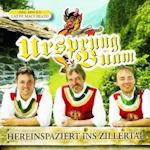 Hereinspaziert ins Zillertal - Ursprung Buam
