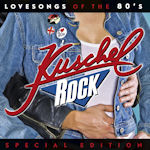Kuschelrock - Lovesongs Of The 80