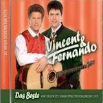 Das Beste vom Sieger des Grand Prix der Volksmusik 2009 - Vincent + Fernando