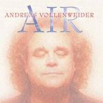 Air - Andreas Vollenweider