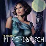 Im Mondrausch - Pe Werner