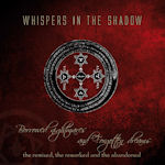 Borrowed Nightmares And Forgotten Dreams - Whispers In The Shadow