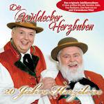 20 Jahre Herzilein - Ihre schönsten Hits - Wildecker Herzbuben